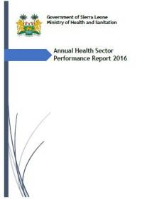 Cover photo of the Sierra Leone Health Sector Performance Report 2016