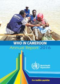 WHO in Cameroon - Annual Report 2016