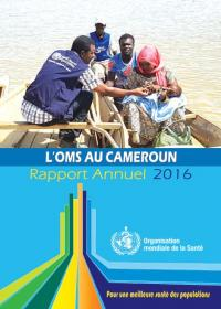 L'OMS au Cameroon - Rapport Annuel 2016