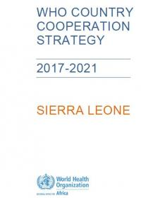 WHO Sierra Leone_Country Cooperation Strategy 2017_2021