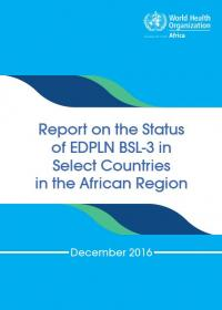 report on the status of EDOLN BSL-3 in Select Countries in the Africal  Region