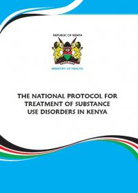 The National Protocol for Treatment of Substance Use Disorders in Kenya