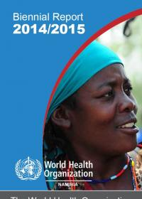 WHO Namibia Biennial Report 2014/2015