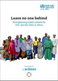 Leave no one behind: Strengthening health systems for UHC and the SDGs in Africa