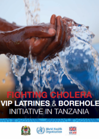 Fighting Cholera: VIP latrines and Boreholes initiative in Tanzania