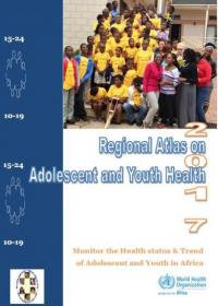 Regional 2017 Atlas on Adolescent and Youth Health