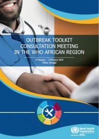 Outbreak toolkit: Consultation meeting in the WHO African Region