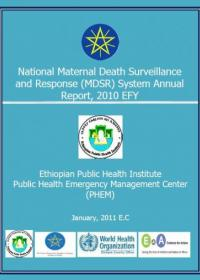 Ethiopia National Maternal Death Surveillance and Response System Annual Report