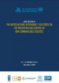 Report on Joint mission of the United Nations Interagency Task Force on the prevention and control of Non-Communicable Diseases
