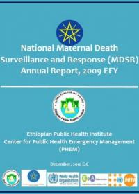 Ethiopia - National Maternal Death Surveillance and Response System Annual Report 2009 EFY