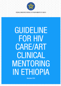 Guideline for HIV care/ART clinical mentoring in Ethiopia