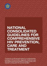 National consolidated guidelines for comprehensive HIV prevention, care and treatment