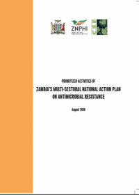 Prioritised Activities of Zambia's Multi-sectoral National Action Plan on Antimicrobial Resistance